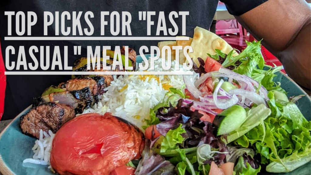 fast-casual-top-picks