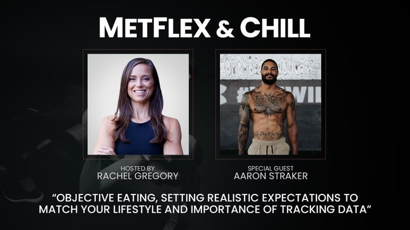 metflex-and-chill-aaron-straker-rachel-gregory-objective-eating