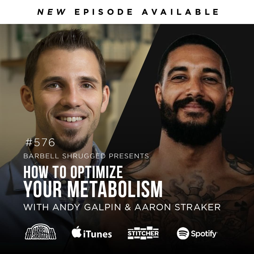 aaron-straker-andy-galpin-how-to-optimize-your-metabolism-barbell-shrugged